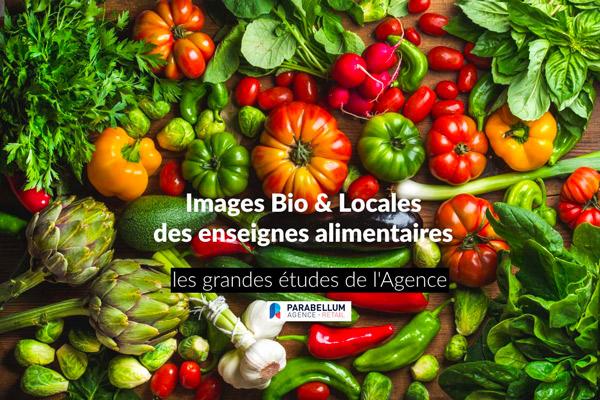 Les français jugent sévèrement leurs enseignes sur leur image et leur offre Bio / Locale.