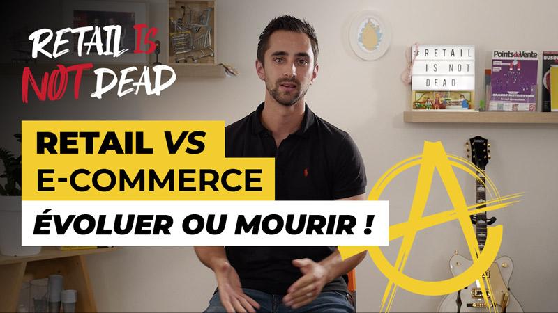 #RIND #2 : Retail VS E-commerce, évoluer ou mourir !